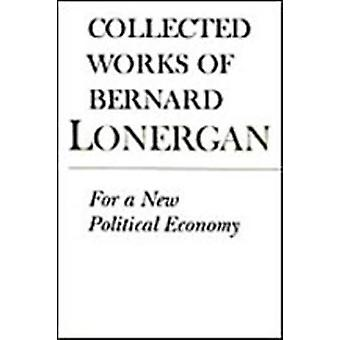 For a New Political Economy by Peyman Vahabzadeh
