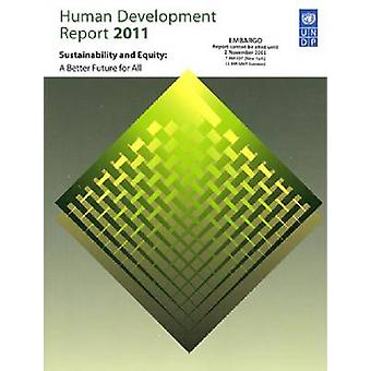 Human Development Report 2011 by Edited by United Nations Development Programme