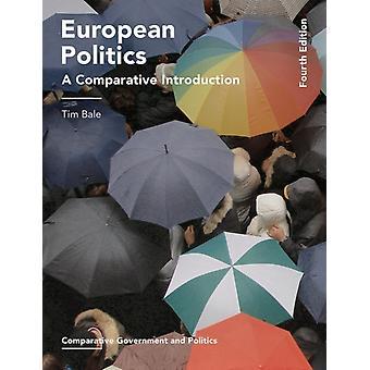 European Politics by Tim Bale