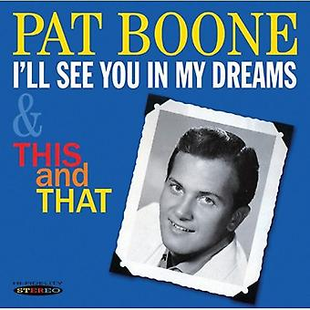 Pat Boone - I'll See You in My Dreams et ce et que [CD] USA import