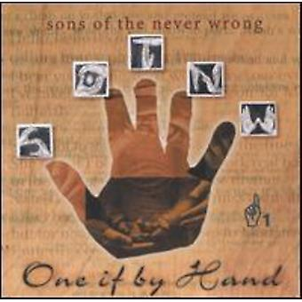 Sons of the Never Wrong - One If by Hand [CD] USA import