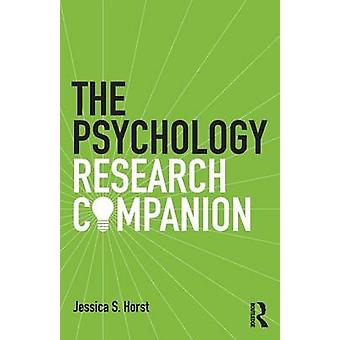 Psychology Research Companion by Jessica S. Horst