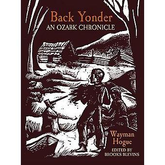 Tillbaka där borta - en Ozark krönika av Charles Wayman Hogue - Brooks Blev