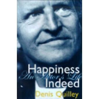 En effet le bonheur - d'un acteur la vie de Denis Quilley - Bo 9781840022681