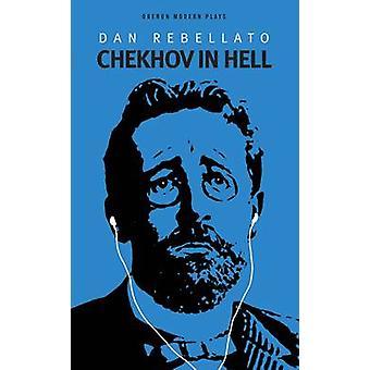 Tschechow in der Hölle von Dan Rebellato - 9781849431033 Buch
