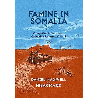Famine in Somalia by Daniel G. Maxwell - Nasir Majid - 9781849045759