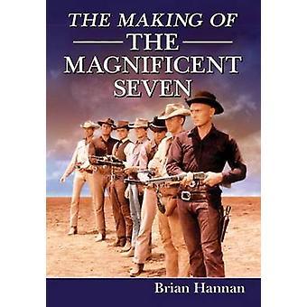 The Making of the Magnificent Seven - dans les coulisses de la charnière