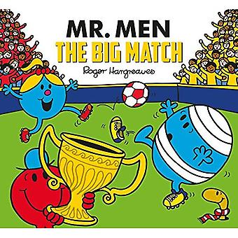 Mr. Men: The Big Match (Mr. Men and Little Miss Picture Books) (Mr. Men and Little Miss Picture Books)