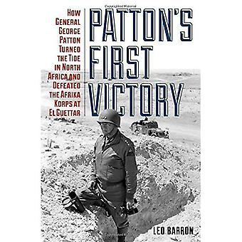 Prima vittoria di Patton: come il generale George Smith Patton la marea in Nord Africa e sconfisse l'Afrika Korps El Guettar
