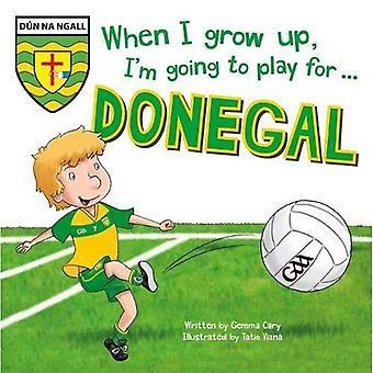 Quand je serai grand, je vais jouer pour Donegal