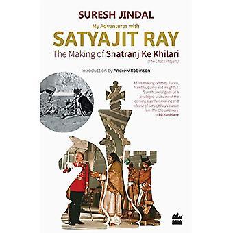 Meine Abenteuer mit Satyajit Ray: The Making of Shatranj Ke Khilari