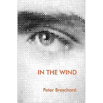 IN THE WIND von Breschard & Peter