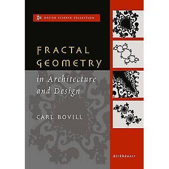 Fraktalgeometri i arkitektur og Design av Bovill & Carl
