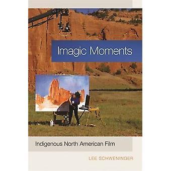 Imagic øjeblikke indfødte nordamerikanske Film af Schweninger & Lee