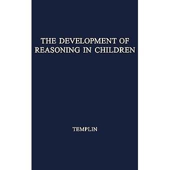 Le développement du raisonnement chez les enfants avec une audition normale et défectueux. par Templin & Mildred C.