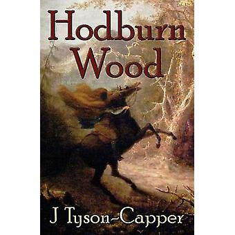 Hodburn Wood by TysonCapper & J