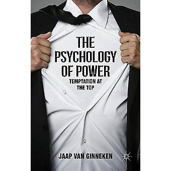 The Psychology of Power by van Ginneken & Jaap
