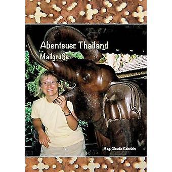 Abenteuer Thailand door Gbelein & Claudia