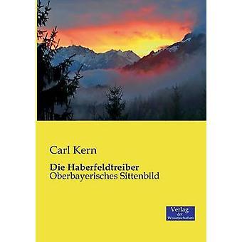 Die Haberfeldtreiber by Kern & Carl