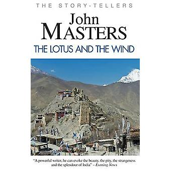 The Lotus and the Wind by John Masters - 9780285642621 Book