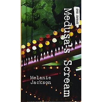 Medusa's Scream by Melanie Jackson - 9780606406093 Book
