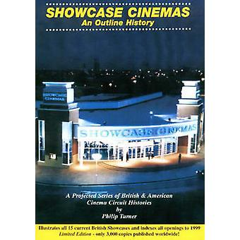 Showcase Cinemas - An Outline History by Philip Turner - 9780953102150