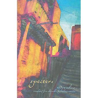 Specters by Radwa Ashour - Barbara Romaine - 9781566568326 Book