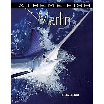 Marlin by S L Hamilton - 9781624034497 Book