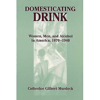 Bevande domestiche: donne, uomini e alcol in America, 1870-1940