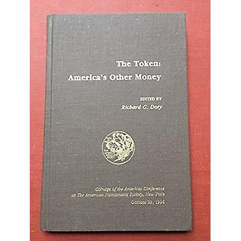 The Token - America's Other Money by R. Doty - 9780897222600 Book