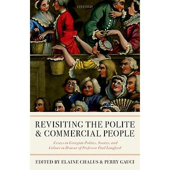 Revisiting The Polite and Commercial People by Gerald Chalus