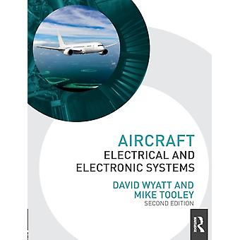 Aircraft Electrical and Electronic Systems by David Wyatt