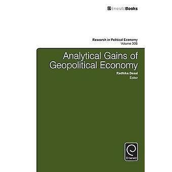 Analytiska vinster av geopolitisk ekonomi genom Desai & Radhika