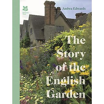 Story of the English Garden by Ambra Edwards