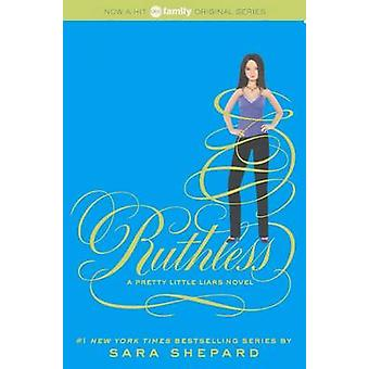 Ruthless by Sara Shepard - 9780606268738 Book