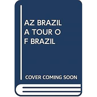 AZ BRAZIL A TOUR OF BRAZIL by Scholastic