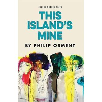 This Islands Mine by Philip Osment