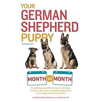 Your German Shepherd Puppy Month by Month by Terry Albert - Liz Palik