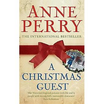 A Christmas Guest Christmas Novella 3 by Perry & Anne