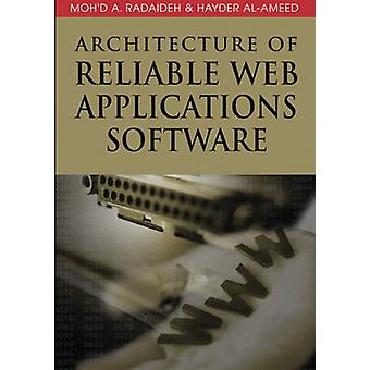 Architecture of Reliable Web Applications Software by Radaideh & Mohd A.