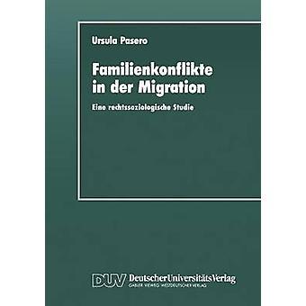 Familienkonflikte in der flyttning Eine rechtssoziologische studie anhand von Gerichtsakten av Pasero & Ursula