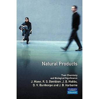 Natural ProductsTheir Chemistry and Biological Significance by Mann & J.