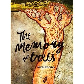 The Memory of Trees by Rooney & Mick