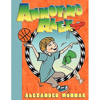 Annoying Alex by Monnar & Alexander