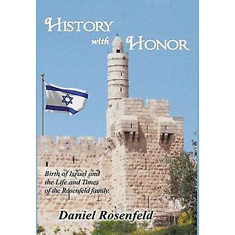 History With Honor by Rosenfeld & Daniel
