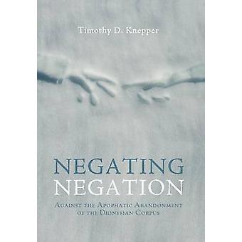 Negating Negation by Knepper & Timothy D.