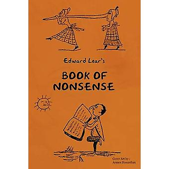 Young Readers Series Book of Nonsense Containing Edward Lears Complete Nonsense Rhymes Songs and Stories by Lear & Edward