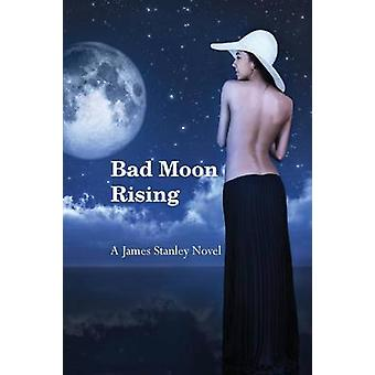 Bad Moon Rising by Stanley & James