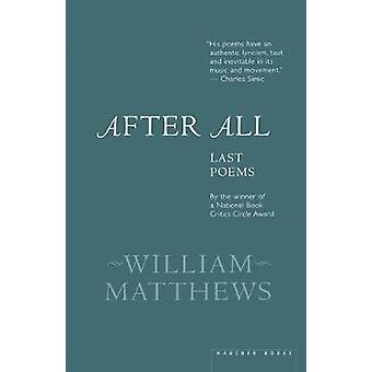 After All by William Matthews - 9780618056859 Book