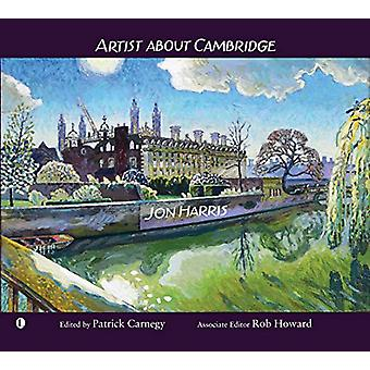 Artist about Cambridge by Jon Harris - 9780718895327 Book